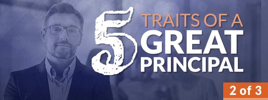 Instructional Leadership Top 5 Traits Of A Great Principal