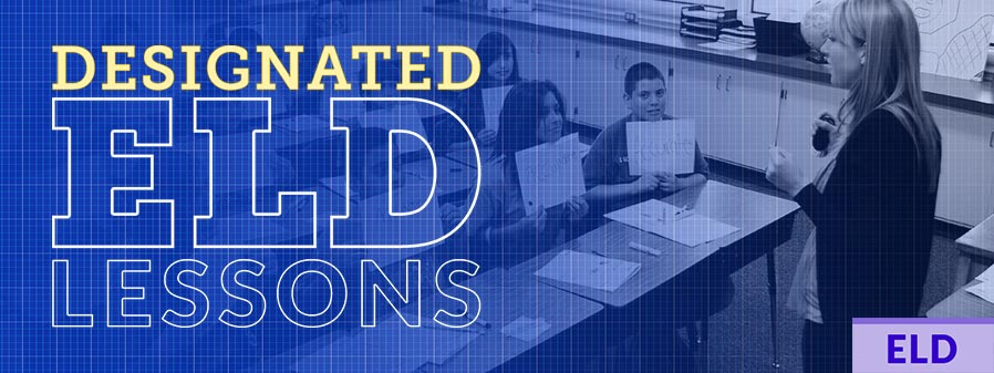 What Makes a Good Lesson for Designated ELD?