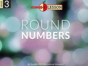 Educeri Grade 3 Lesson - Round Numbers