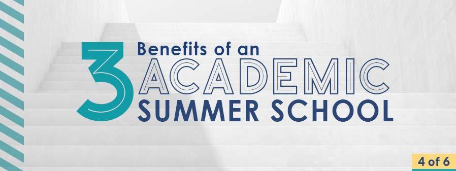academic summer school benefits